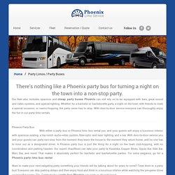 Bus Charter Phoenix - Charter Bus Phoenix, Party Bus Rental Phoenix, Bus Rental Phoenix