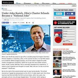 "Under John Kasich, Ohio's Charter Schools Became a ""National Joke"""