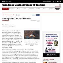 The Myth of Charter Schools by Diane Ravitch