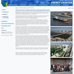 Energy Charter: Site Visit to Zeebrugge LNG Terminal
