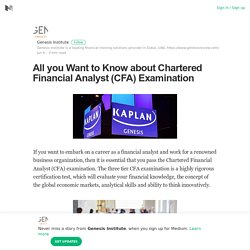 All you Want to Know about Chartered Financial Analyst (CFA) Examination