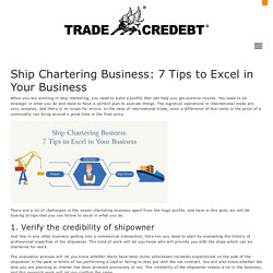 Ship Chartering Business: 7 Tips to Excel in Your Business