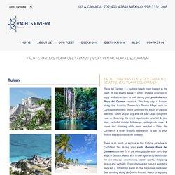 Yacht Charters Playa Del Carmen
