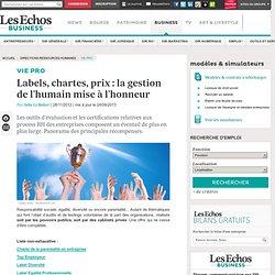 Labels, chartes, prix : la gestion de l'humain mise à l'honneur - Les Echos Business