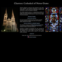 Chartres: Cathedral of Notre-Dame - Image Collection