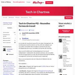 Tech In Chartres #12 - Nouvelles formes de travail - Tech in Chartres (Chartres)