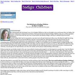 The Birth Charts of Indigo Children by Mary L English