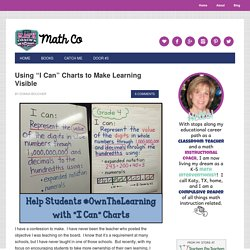 """Using """"I Can"""" Charts to Make Learning Visible"""