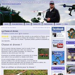 Chasse et drones : peut on chasser avec ou juste l'utiliser ?