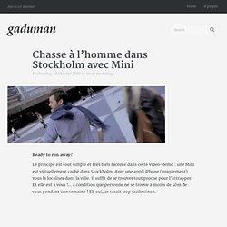 Chasse à l'homme dans Stockholm avec Mini