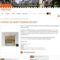 La Châsse de saint Thomas Becket illustre le conflit entre pouvoir spirituel et pouvoir temporel