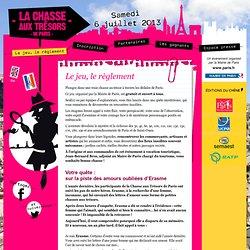 La Chasse aux Trésors de Paris 2012 - Le jeu, le règlement