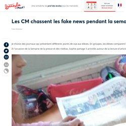 Les CM chassent les fake news pendant la semaine de la presse