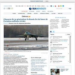 Chasseur de 5e génération: la Russie fer de lance de l'aviation militaire (OAK)