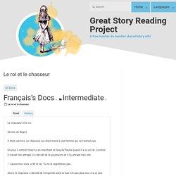 Le roi et le chasseur - Great Story Reading Project