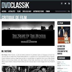 La Nuit du chasseur de Charles Laughton (1955) - Analyse et critique du film