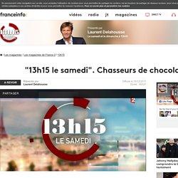 """""""13h15 le samedi"""". Chasseurs de chocolat - France 2 - 16 décembre 2017 - En replay"""
