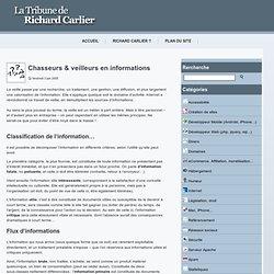 Chasseurs & veilleurs en informations « La tribune de Richard Carlier