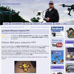 Châssis RKH pour Inductrix FPV ~