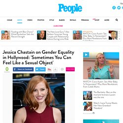 Jessica Chastain on Gender Equality in Hollywood