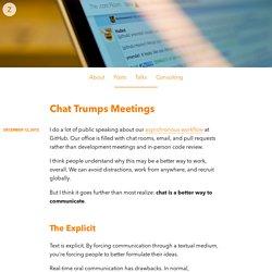 Chat Trumps Meetings