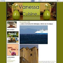 ...cakes à la farine de châtaigne, chèvre sec et origan - Vanessa cuisine