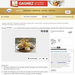 Recette pour Noix de Saint-Jacques au boudin noir, purée de châtaignes, poireaux frits, réduction de balsamique