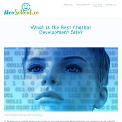 What is the Best Chatbot Development Site? - NeoSchool