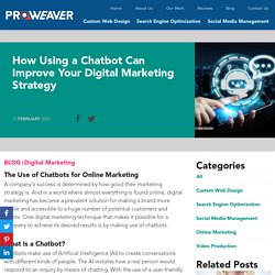 How Using a Chatbot Can Improve Your Digital Marketing Strategy