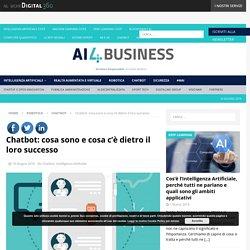 Chatbot: cosa sono e cosa c'è dietro il loro successo - AI4Business