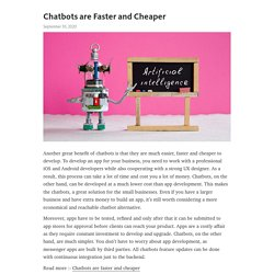 Chatbots are Faster and Cheaper