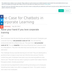 The Case for Chatbots in Corporate Learning