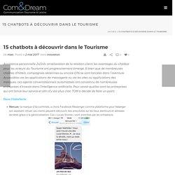15 chatbots à découvrir dans le Tourisme - Com & Dream