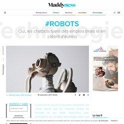 #Robots : Oui, les chatbots tuent des emplois (mais ils en créent d'autres) - Maddyness