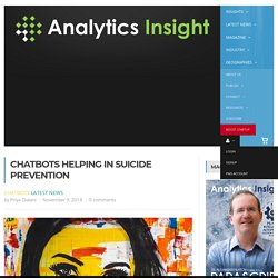 Chatbots Helping in Suicide Prevention
