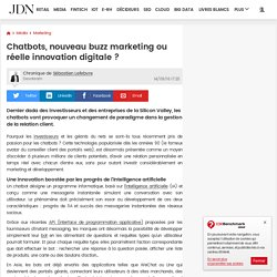 Chatbots, nouveau buzz marketing ou réelle innovation digitale ?