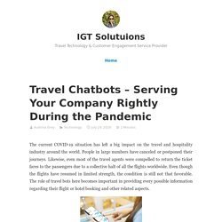Travel Chatbots – Serving Your Company Rightly During the Pandemic – IGT Solutuions