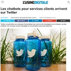 Les chatbots pour services clients arrivent sur Twitter