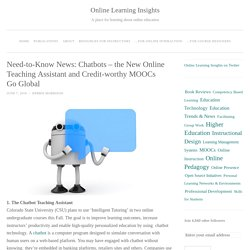 Need-to-Know News: Chatbots – the New Online Teaching Assistant and Credit-worthy MOOCs Go Global