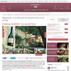 Château de Bellet : Le vin de Nice