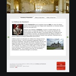 Le Château de Chambord - visite virtuelle