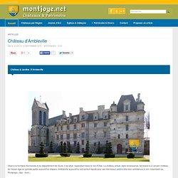 Château d'Ambleville - Châteaux de France - montjoye.net