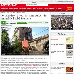 Rennes-le-Château. Mystère autour du missel de l'abbé Saunière - 17/01/2011 - ladepeche.fr