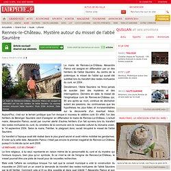 Rennes-le-Château. Mystère autour du missel de l'abbé Saunière - Aude - Littoral