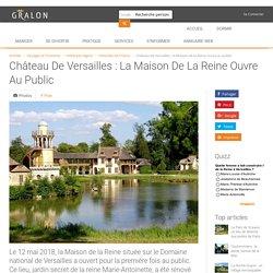 Château de Versailles : la Maison de la Reine ouvre au public