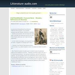 CHATEAUBRIAND, François-René – Pensées, réflexions et maximes