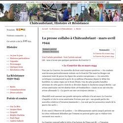 La presse collabo à Châteaubriant - mars-avril 1944 - Châteaubriant, Histoire et Résistance