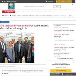 EPL Châteaulin-Morlaix-Kerliver. 6,8 M€ investis dans la formation agricole - Morlaix - LeTelegramme.fr