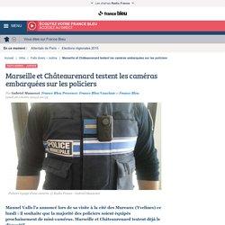 Marseille et Châteaurenard testent les caméras embarquées sur les policiers