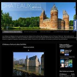 Châteaux forts et sites fortifiés ~ Châteaux Forts Médiévaux de Belgique et Moyen Âge